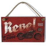 Rebel With A Cause Wood Sign with Rope Hanger