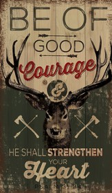 Be Of Good Courage Wall Art