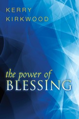 The Power of Blessing - eBook