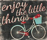 Enjoy the Little Things Wall Art