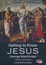 Getting to Know Jesus - unabridged audiobook on MP3-CD