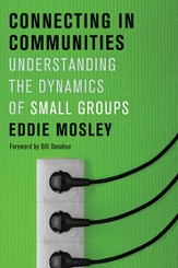 Connecting in Communities: Understanding the Dynamics of Small Groups - eBook