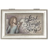 The Lord Is My Strength and My Song Music Box