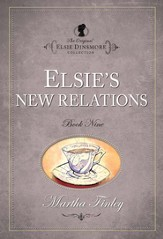Elsie s New Relations - eBook