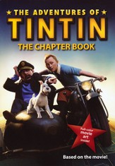 The Adventures of Tintin: The Chapter Book,  Movie Tie-In