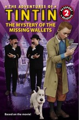 The Adventures of Tintin: The Mystery of the Missing Wallets, Passport to Reading Level 2