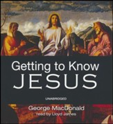 Getting to Know Jesus - unabridged audiobook on CD