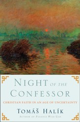 Night of the Confessor: Christian Faith in an Age of Uncertainty - eBook