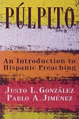 Pulpito: An Introduction to Hispanic Preaching - eBook