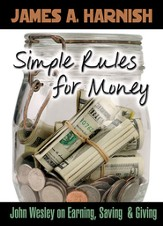 Simple Rules for Money: John Wesley on Earning, Saving, and Giving - eBook