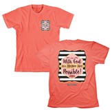 With God, All Things Are Possible Shirt, Coral, Small