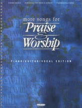 More Songs For Praise & Worship, Piano/Guitar/Vocal Edition