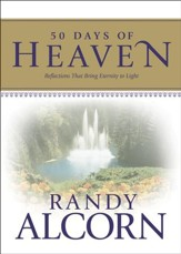 50 Days of Heaven: Reflections That Bring Eternity to Light - eBook