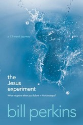 The Jesus Experiment: What Happens When You Follow in His Footsteps? - eBook