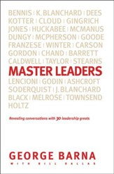 Master Leaders: Revealing Conversations with 30 Leadership Greats - eBook