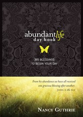 Abundant Life Day Book: 365 Blessings to Begin Your Day - eBook