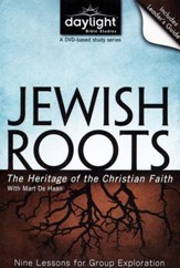 Jewish Roots: The Heritage of the Christian Faith, DVD with Leader's Guide
