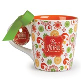 Be Joyful Mug