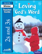 Loving God's Word (ages 2 & 3) Teacher Guide