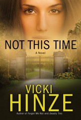 Not This Time, Crossroads Crisis Center Series #3 E-Book
