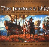 From Jamestown to Jubilee: The 2004 Faith & Freedom Tour Audio CD Set