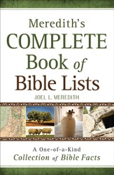 Meredith's Complete Book of Bible Lists: A One-of-a-Kind Collection of Bible Facts - eBook