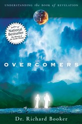 The Overcomers: Series- Understanding the Book of Revelation - eBook