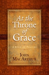 At the Throne of Grace: A Book of Prayers - eBook