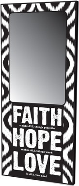 Faith, Hope, Love Mirror