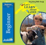 Let's Learn About God Beginner (ages 4 & 5) Audio CD