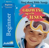 Growing Up with Jesus Beginner (ages 4 & 5) Audio CD