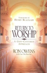 Return to Worship: A God-Centered Approach