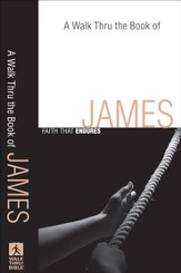 Walk Thru the Book of James, A: Faith that Endures - eBook