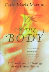 On the Body:  A Contemporary Theology of Sexuality
