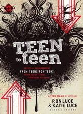 Teen to Teen: Advice and Encouragement from Teens for Teens on How to Stay Faithful Through the Teen Years - eBook