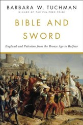 Bible and Sword: England and Palestine from the Bronze Age to Balfour - eBook