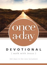 Once-A-Day Walk with Jesus Devotional: 365 Days in the New Testament - eBook