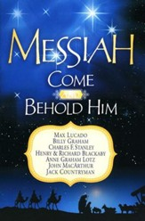 Messiah: Come and Behold Him--A Christmas Devotional
