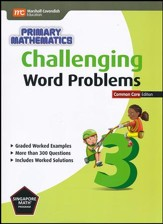 Challenging Word Problems in Primary Mathematics 3 Common Core Edition