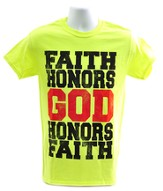 Faith Honors God Shirt, Green, Small