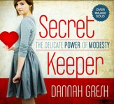 Secret Keeper: The Delicate Power of Modesty - eBook