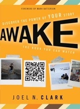 Awake: Discover the Power of Your Story - eBook
