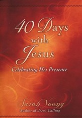 40 Days with Jesus: Celebrating His Presence  - Slightly Imperfect