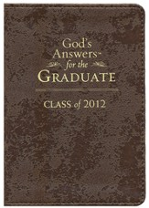 NKJV God's Answers for the Graduate: Class of 2012