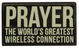 Prayer, The World's Greatest Wireless Connection Box Sign
