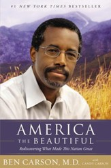 America the Beautiful: Rediscovering What Made This Nation Great - eBook