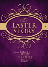 The Easter Story from the Family Reading Bible / Special edition - eBook