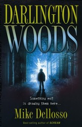 Darlington Woods: Something evil is drawing them here. - eBook
