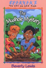 The Mudhole Mystery, Cul-de-Sac Kids #10