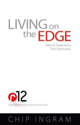 Living on the Edge: Dare to Experience   True Spirituality - Slightly Imperfect